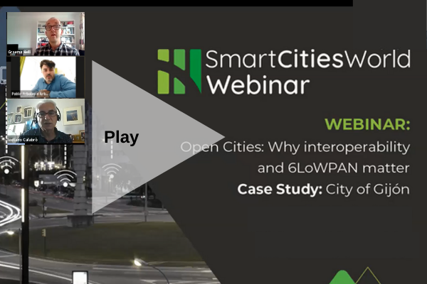 WEBINAR: Open Cities: Why interoperability and 6LoWPAN matter