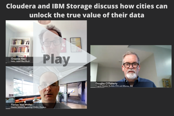 Watch: Cloudera and IBM Storage discuss how cities can unlock the true value of their data